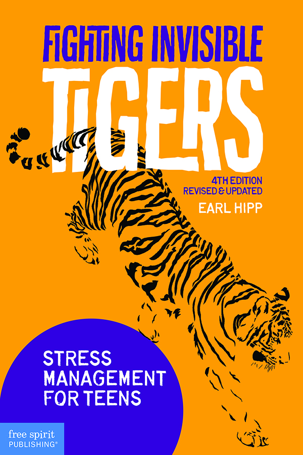 Fighting Invisible Tigers: Stress Management for Teens