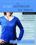 The Anger Wookbook for Teens: Activities to Help You Deal with Anger & Frustration
