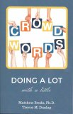 CrowdWords: Doing a Lot With a Little