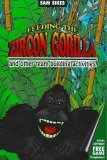 Feeding the Zircon Gorilla...and other team building activities