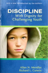 Discipline with Dignity for Challenging Youth