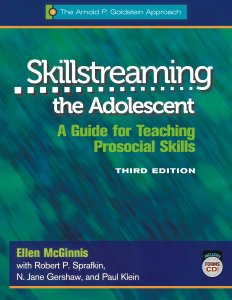 Skillstreaming the Adolescent: A Guide for Teaching Prosocial Skills Program Book